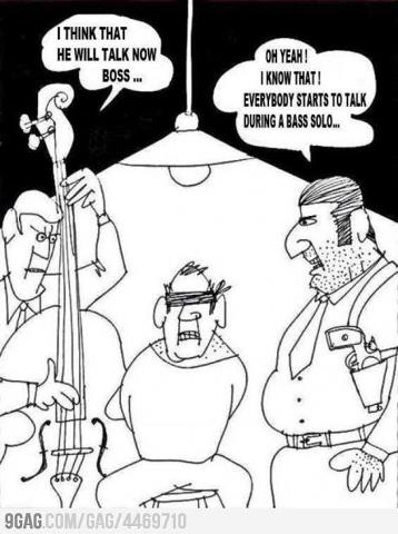 Everybody Talks During a Bass Solo