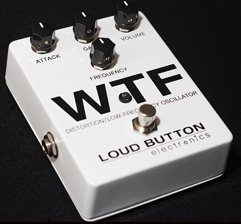 loud-button-wtf-distortion-low-frequency-osciillator